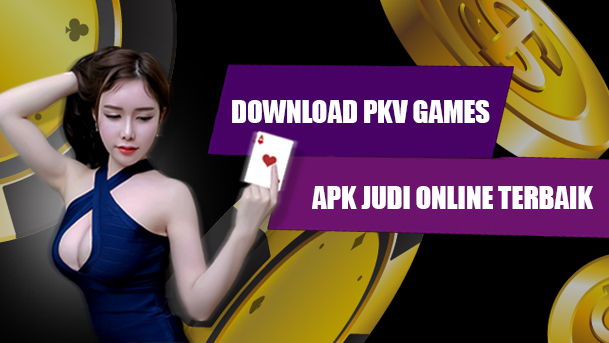 Download Pkv Games Apk Judi Online Terbaik Indonesia